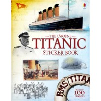 Information Sticker Books: Titantic Sticker Book